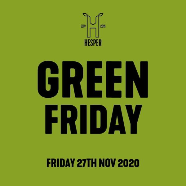 GREEN FRIDAY  Just a reminder that we'r...